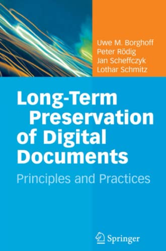 9783642070174: Long-Term Preservation of Digital Documents: Principles and Practices