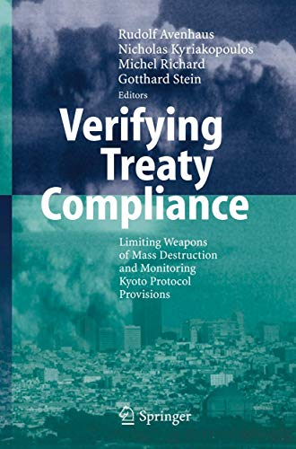 9783642070389: Verifying Treaty Compliance: Limiting Weapons of Mass Destruction and Monitoring Kyoto Protocol Provisions