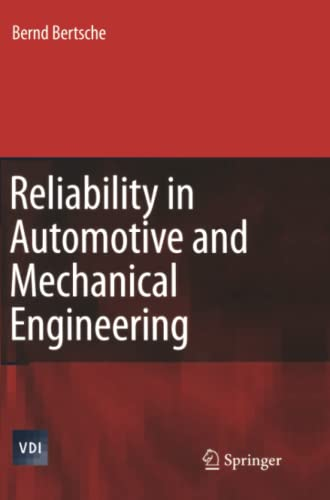 9783642070495: Reliability in Automotive and Mechanical Engineering: Determination of Component and System Reliability (VDI-Buch)