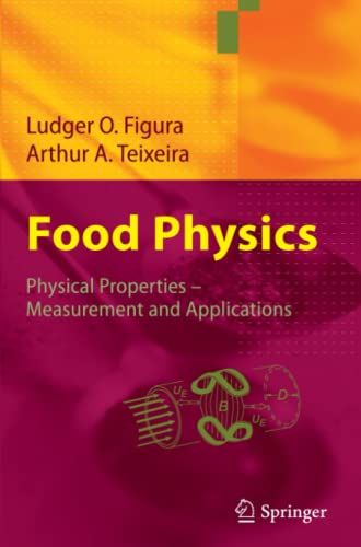 9783642070600: Food Physics: Physical Properties - Measurement and Applications