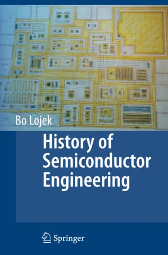 9783642070648: History of Semiconductor Engineering