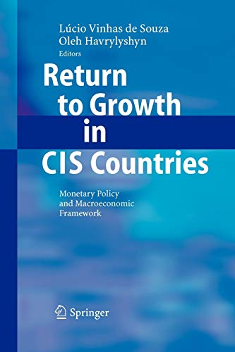 9783642070662: Return to Growth in CIS Countries: Monetary Policy and Macroeconomic Framework