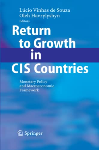 Return to Growth in CIS Countries: Monetary Policy and Macroeconomic Framework