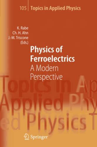 9783642070969: Physics of Ferroelectrics: A Modern Perspective (Topics in Applied Physics)