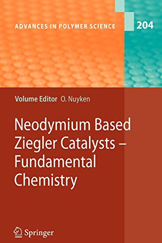 Neodymium Based Ziegler Catalysts - Fundamental Chemistry: Oskar Nuyken