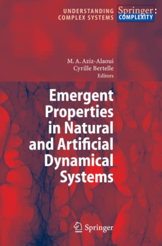 9783642071133: Emergent Properties in Natural and Artificial Dynamical Systems (Understanding Complex Systems)
