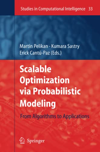 9783642071164: Scalable Optimization via Probabilistic Modeling: From Algorithms to Applications (Studies in Computational Intelligence)