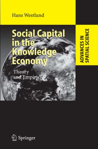 Social Capital in the Knowledge Economy: Theory and Empirics: Hans Westlund