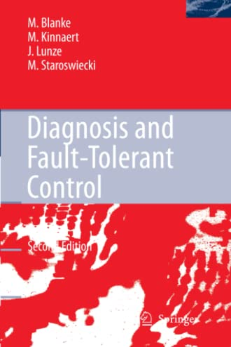 Diagnosis and Fault-Tolerant Control: Jan Lunze