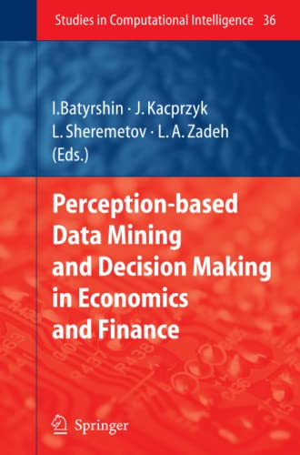9783642071638: Perception-based Data Mining and Decision Making in Economics and Finance (Studies in Computational Intelligence)