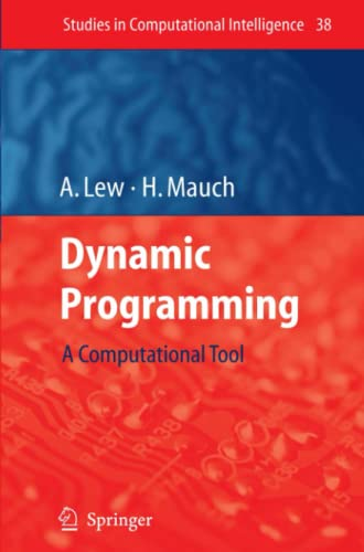 9783642072000: Dynamic Programming: A Computational Tool (Studies in Computational Intelligence)