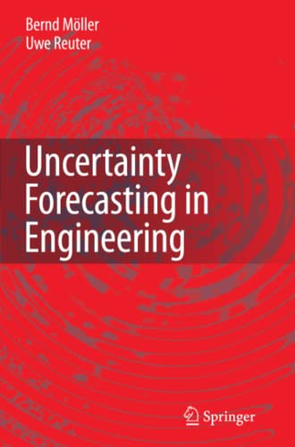 9783642072055: Uncertainty Forecasting in Engineering