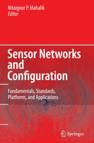 9783642072178: Sensor Networks and Configuration: Fundamentals, Standards, Platforms, and Applications