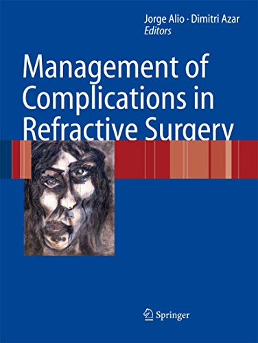 9783642072284: Management of Complications in Refractive Surgery