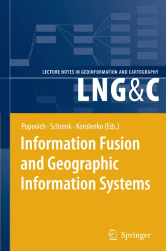 Information Fusion and Geographic Information Systems: Proceedings of the Third International ...