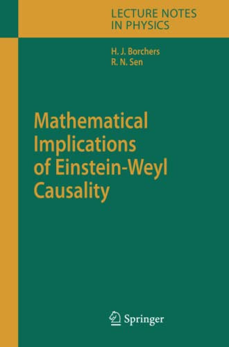 9783642072338: Mathematical Implications of Einstein-Weyl Causality (Lecture Notes in Physics)