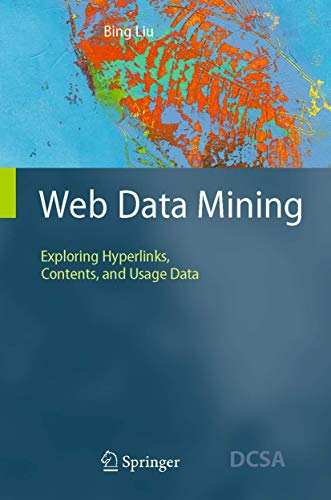 9783642072376: Web Data Mining: Exploring Hyperlinks, Contents, and Usage Data (Data-Centric Systems and Applications)