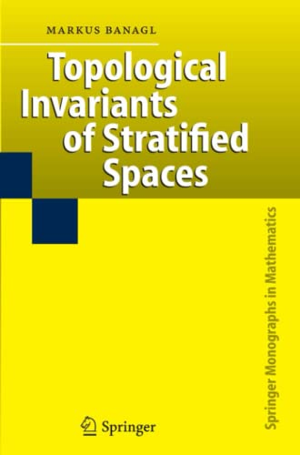 9783642072482: Topological Invariants of Stratified Spaces (Springer Monographs in Mathematics)