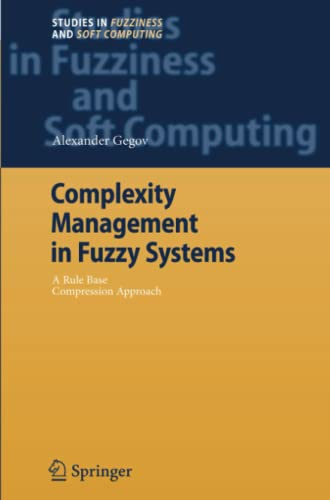 9783642072512: Complexity Management in Fuzzy Systems: A Rule Base Compression Approach