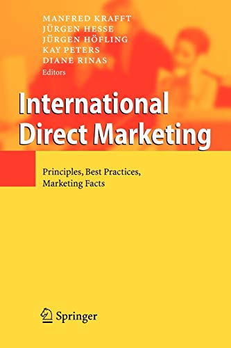 9783642072581: International Direct Marketing: Principles, Best Practices, Marketing Facts