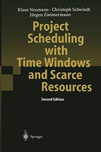 Project Scheduling with Time Windows and Scarce: Klaus Neumann, Christoph