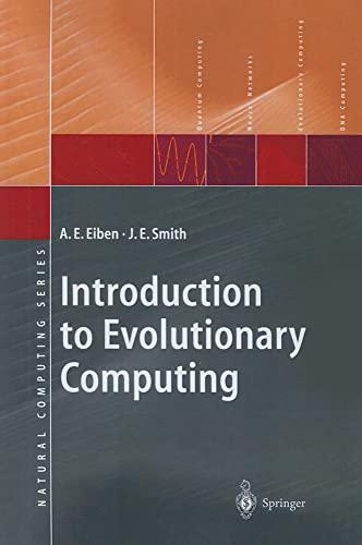 9783642072857: Introduction to Evolutionary Computing (Natural Computing Series)