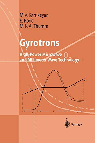 9783642072888: Gyrotrons: High-Power Microwave and Millimeter Wave Technology (Advanced Texts in Physics)