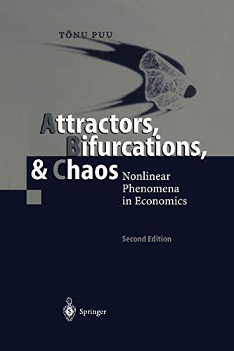 9783642072963: Attractors, Bifurcations, & Chaos: Nonlinear Phenomena in Economics