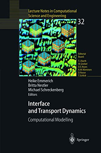 9783642073205: Interface and Transport Dynamics: Computational Modelling (Lecture Notes in Computational Science and Engineering)