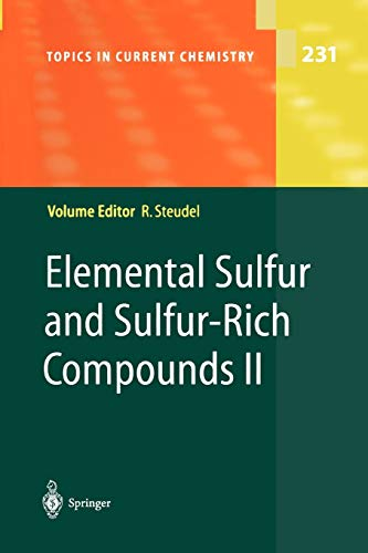 9783642073229: Elemental Sulfur and Sulfur-Rich Compounds II (Topics in Current Chemistry)