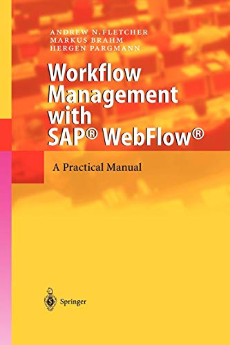 9783642073298: Workflow Management with Sap® WebFlow®: A Practical Manual