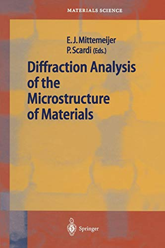 9783642073526: Diffraction Analysis of the Microstructure of Materials (Springer Series in Materials Science)