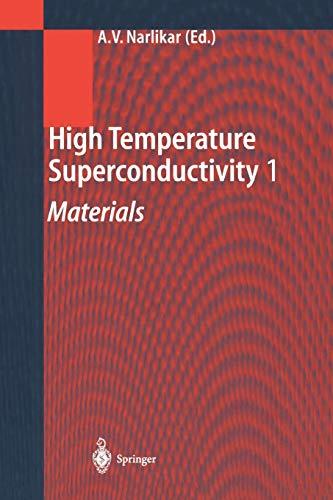 9783642073656: High Temperature Superconductivity 1: Materials