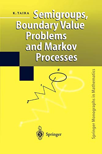 9783642073717: Semigroups, Boundary Value Problems and Markov Processes (Springer Monographs in Mathematics)