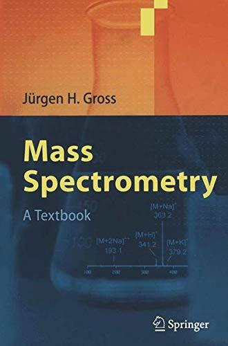 9783642073885: Mass Spectrometry: A Textbook