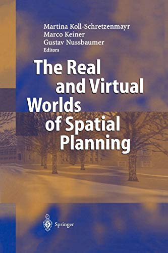The Real and Virtual Worlds of Spatial: Keiner, M (ed)