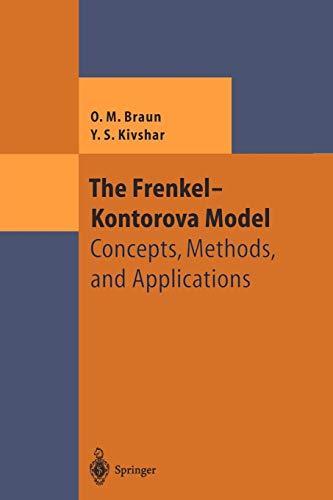 The Frenkel-Kontorova Model : Concepts, Methods, and: Braun, Oleg M.