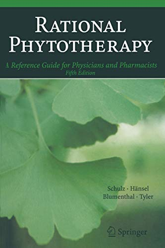 9783642074066: Rational Phytotherapy: A Reference Guide for Physicians and Pharmacists
