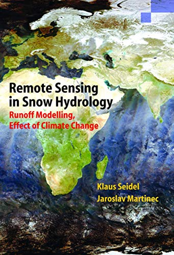 9783642074172: Remote Sensing in Snow Hydrology: Runoff Modelling, Effect of Climate Change (Springer Praxis Books)