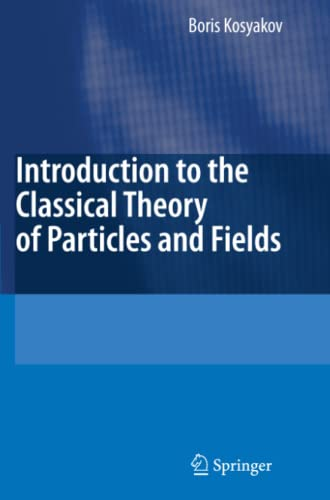 9783642074226: Introduction to the Classical Theory of Particles and Fields