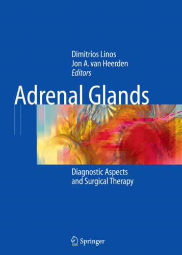 9783642074325: Adrenal Glands: Diagnostic Aspects and Surgical Therapy