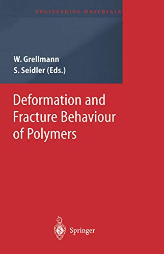 9783642074530: Deformation and Fracture Behaviour of Polymers (Engineering Materials)