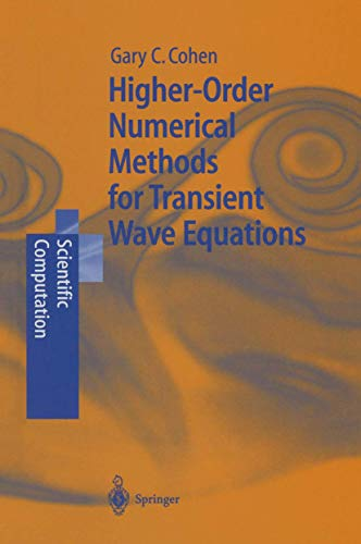 9783642074820: Higher-Order Numerical Methods for Transient Wave Equations (Scientific Computation)