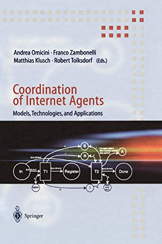 Coordination of Internet Agents: Models, Technologies, and Applications: Springer