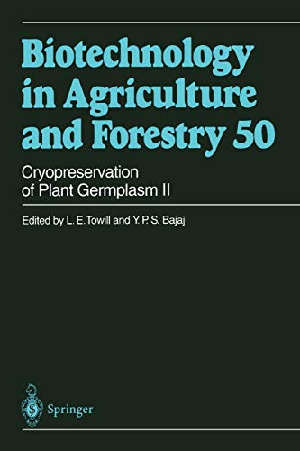 9783642075025: Cryopreservation of Plant Germplasm II (Biotechnology in Agriculture and Forestry)