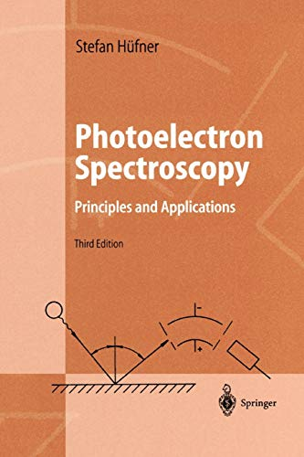 9783642075209: Photoelectron Spectroscopy: Principles and Applications (Advanced Texts in Physics)
