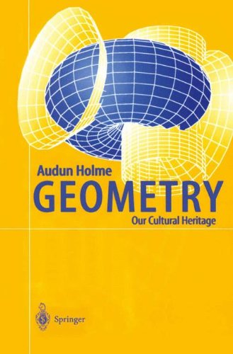 9783642075469: Geometry: Our Cultural Heritage