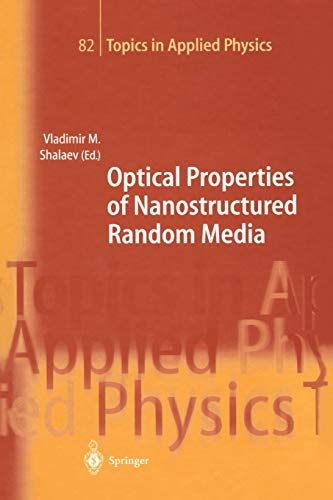 Optical Properties of Nanostructured Random Media (Topics in Applied Physics): Springer