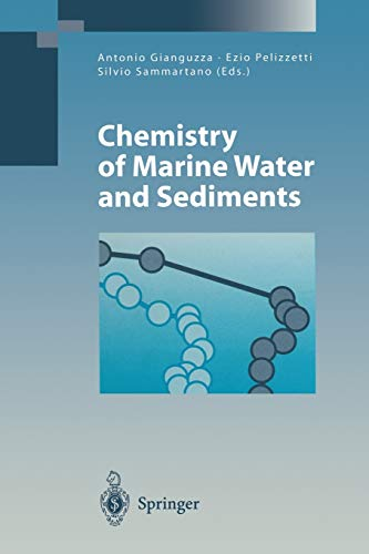 9783642075599: Chemistry of Marine Water and Sediments (Environmental Science and Engineering)