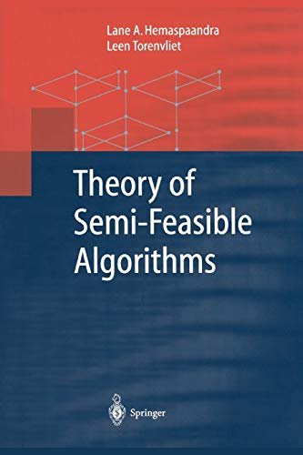 9783642075810: Theory of Semi-Feasible Algorithms (Monographs in Theoretical Computer Science. An EATCS Series)